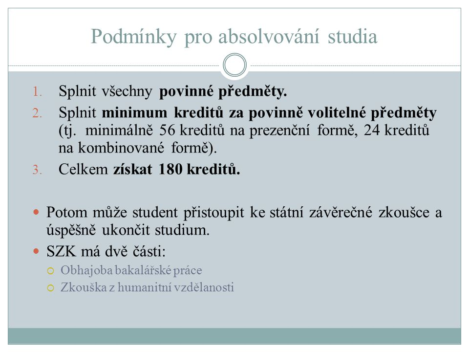 Podmínky pro absolvování studia