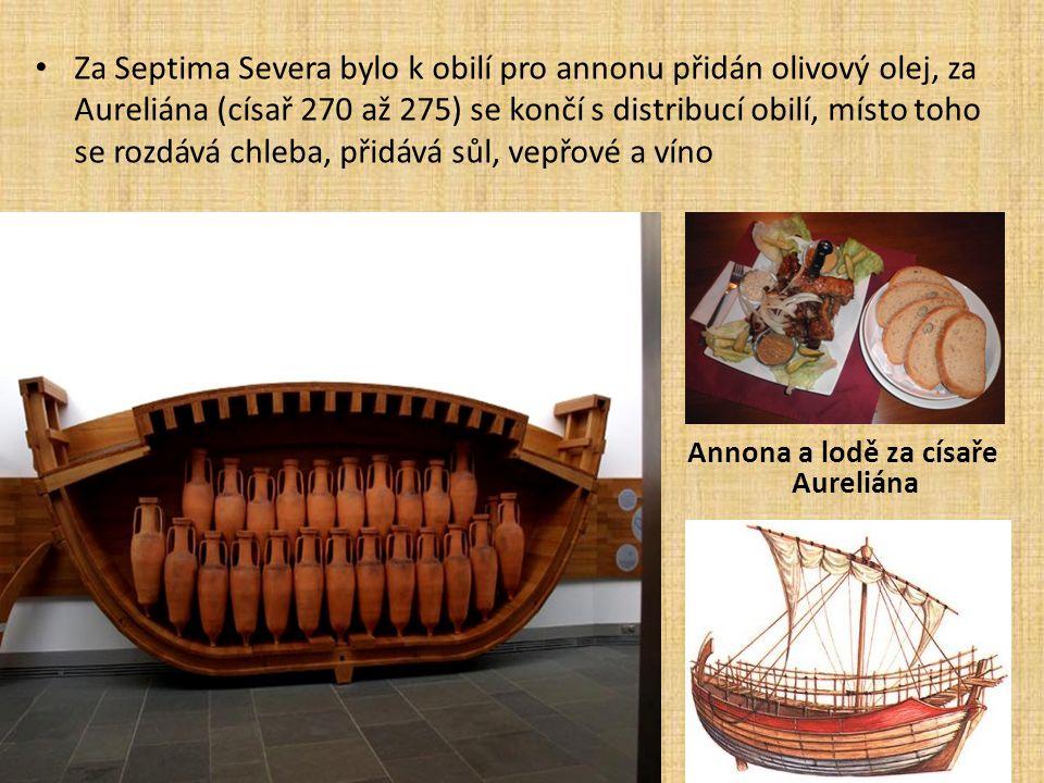 Za Septima Severa bylo k obilí pro annonu přidán olivový olej, za Aureliána (císař 270 až 275) se končí s distribucí obilí, místo toho se rozdává chleba, přidává sůl, vepřové a víno