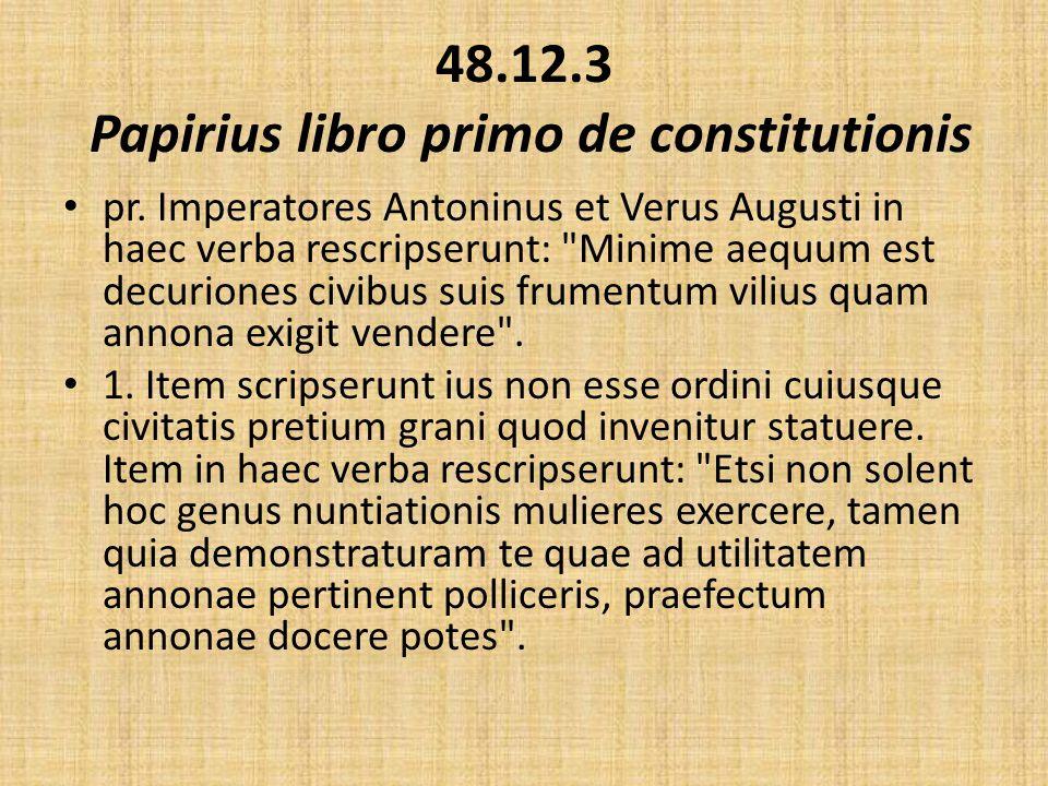 48.12.3 Papirius libro primo de constitutionis