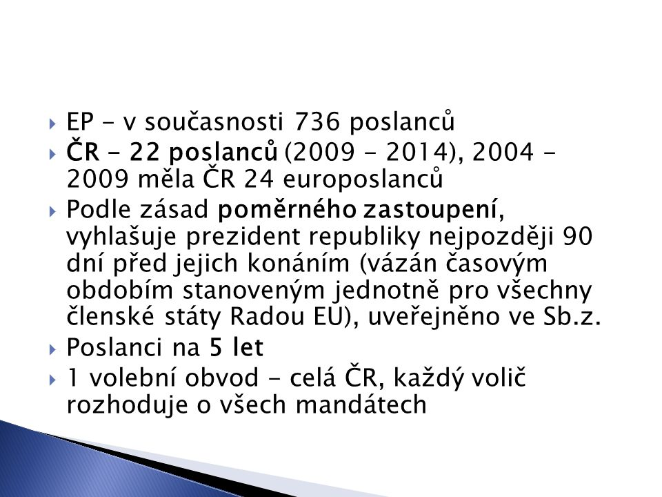EP - v současnosti 736 poslanců