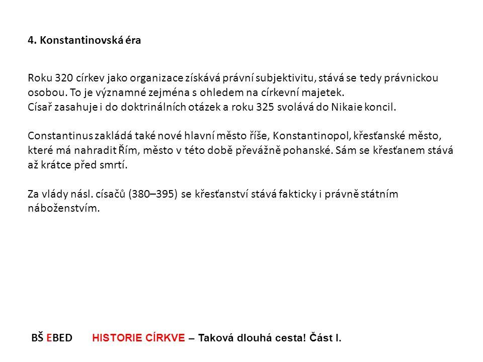 4. Konstantinovská éra