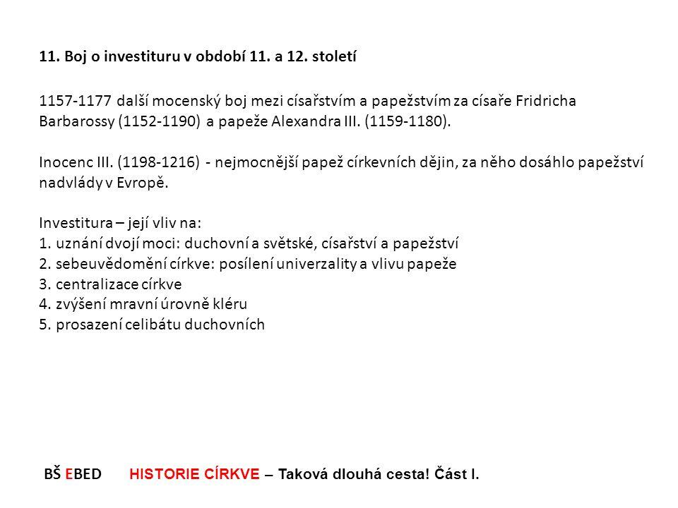 11. Boj o investituru v období 11. a 12. století