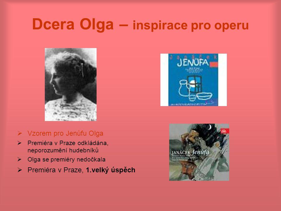 Dcera Olga – inspirace pro operu