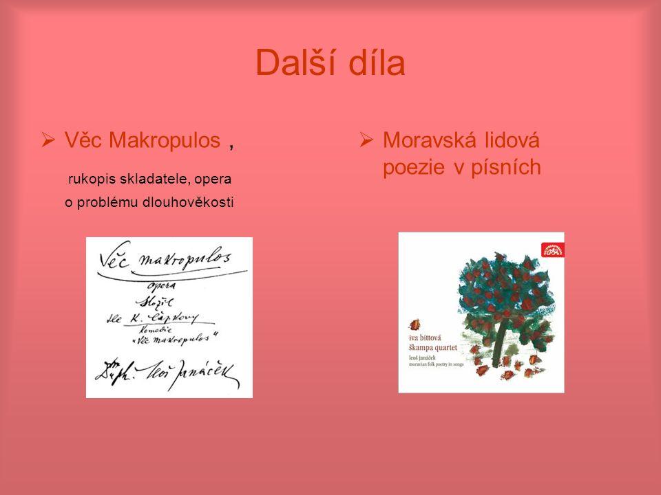 Další díla rukopis skladatele, opera Věc Makropulos ,