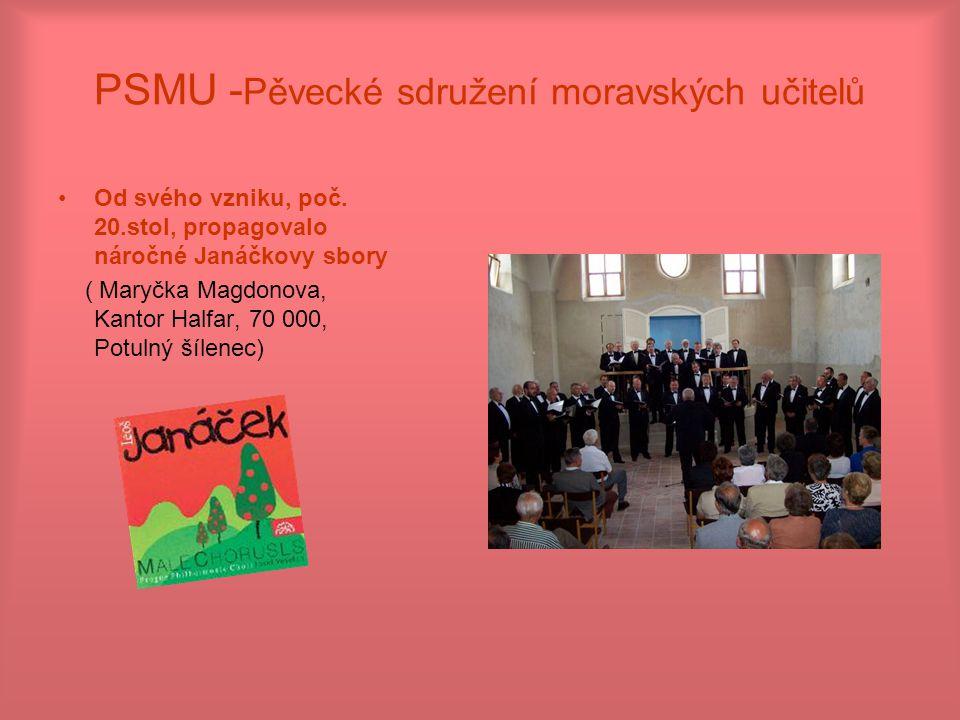 PSMU -Pěvecké sdružení moravských učitelů