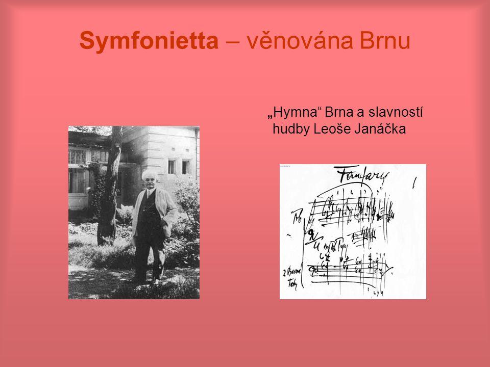 Symfonietta – věnována Brnu