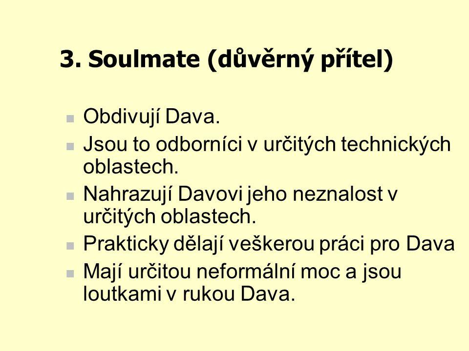 3. Soulmate (důvěrný přítel)