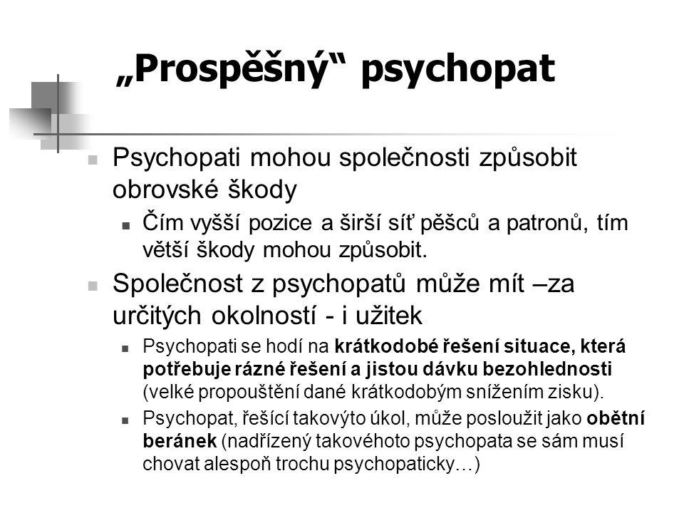 """""""Prospěšný psychopat"""