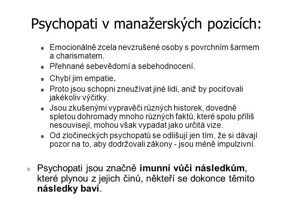 Psychopati v manažerských pozicích: