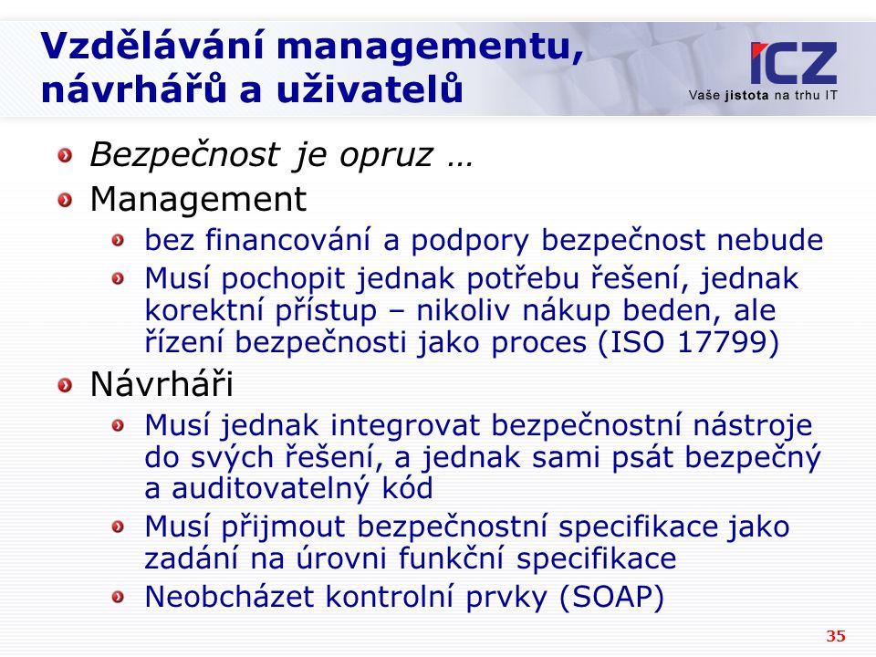 Vzdělávání managementu, návrhářů a uživatelů