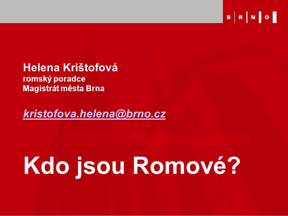 Helena Krištofová romský poradce Magistrát města Brna kristofova