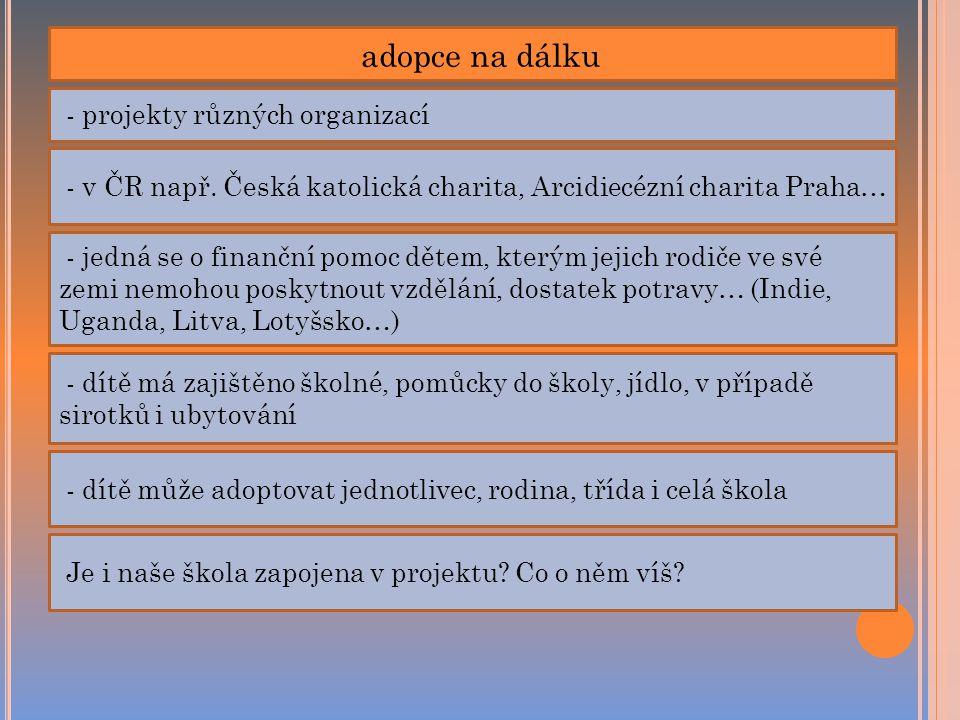 adopce na dálku - projekty různých organizací