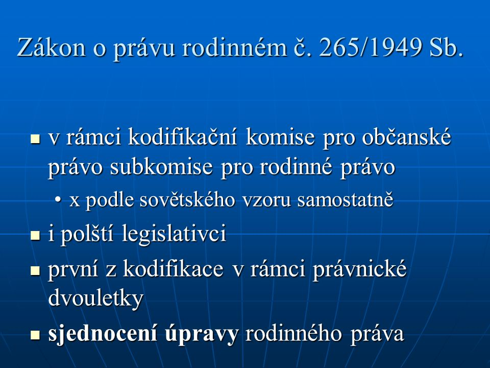 Zákon o právu rodinném č. 265/1949 Sb.