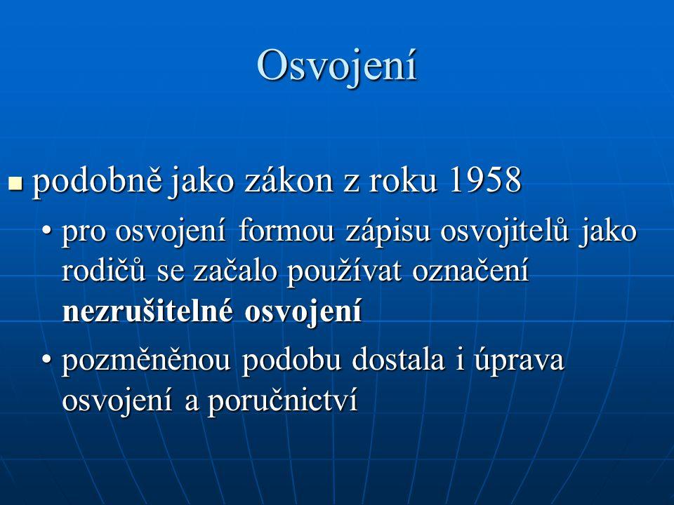Osvojení podobně jako zákon z roku 1958