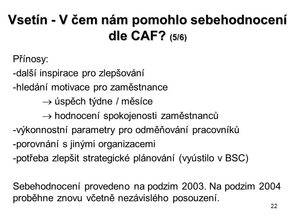 Vsetín - V čem nám pomohlo sebehodnocení dle CAF (5/6)