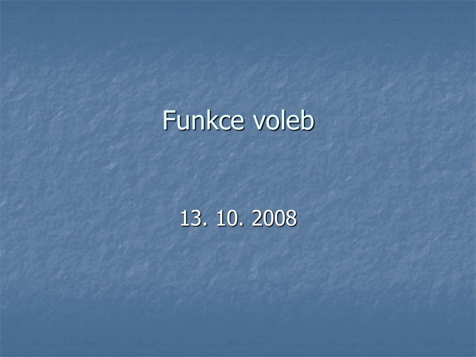 Funkce voleb 13. 10. 2008