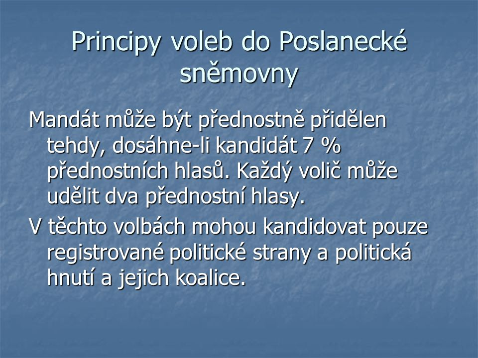 Principy voleb do Poslanecké sněmovny