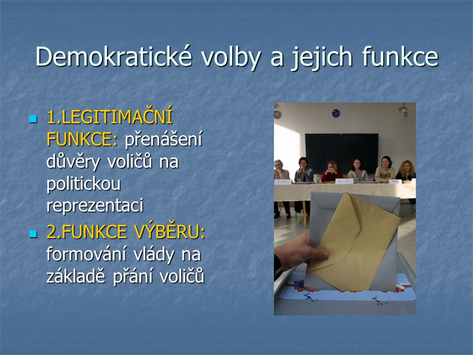 Demokratické volby a jejich funkce