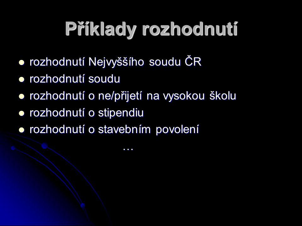 Příklady rozhodnutí rozhodnutí Nejvyššího soudu ČR rozhodnutí soudu