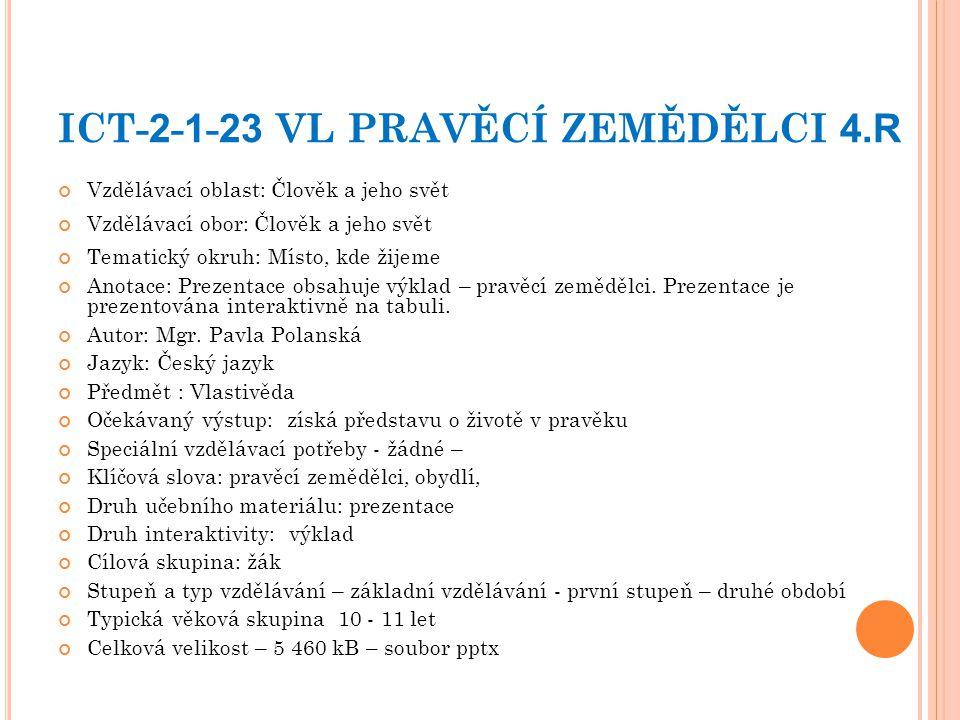 ICT-2-1-23 VL PRAVĚCÍ ZEMĚDĚLCI 4.R