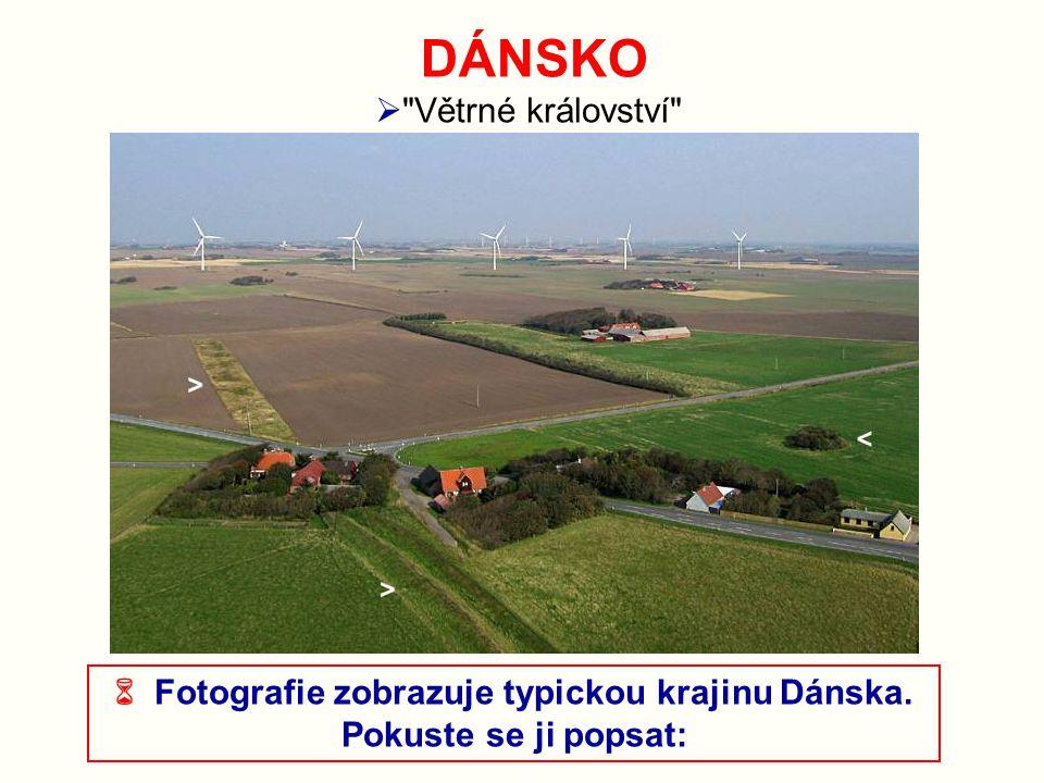  Fotografie zobrazuje typickou krajinu Dánska.