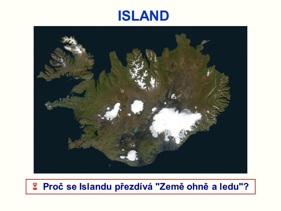  Proč se Islandu přezdívá Země ohně a ledu