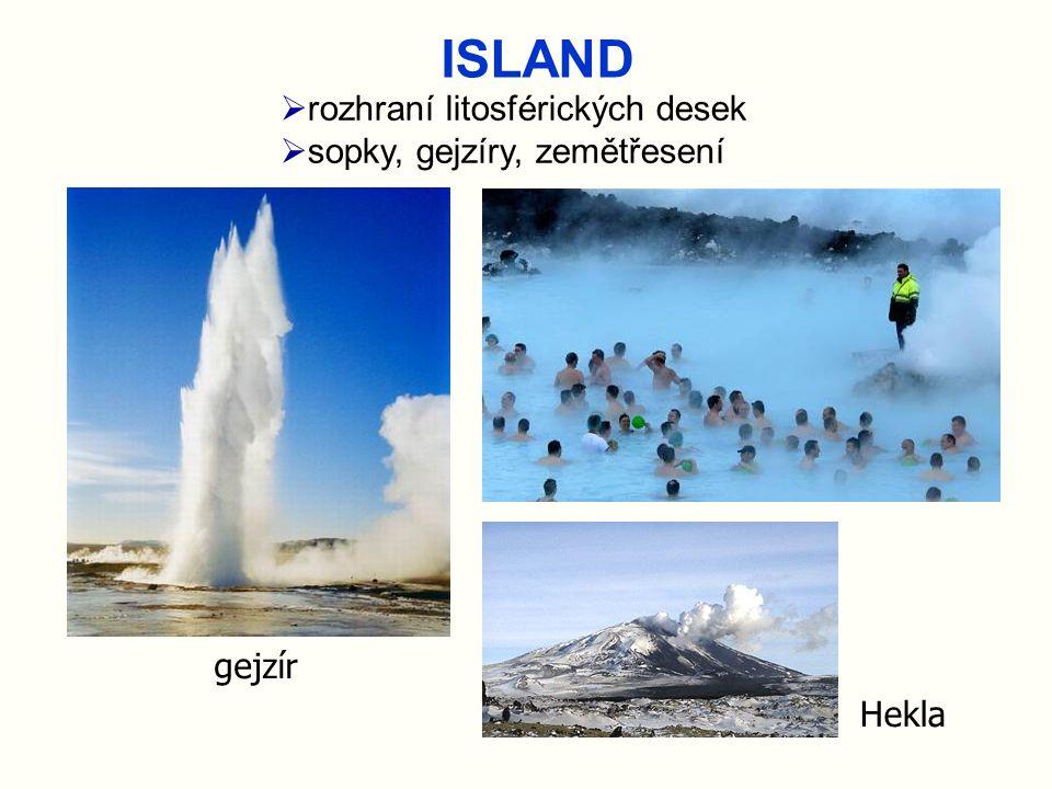 ISLAND rozhraní litosférických desek sopky, gejzíry, zemětřesení