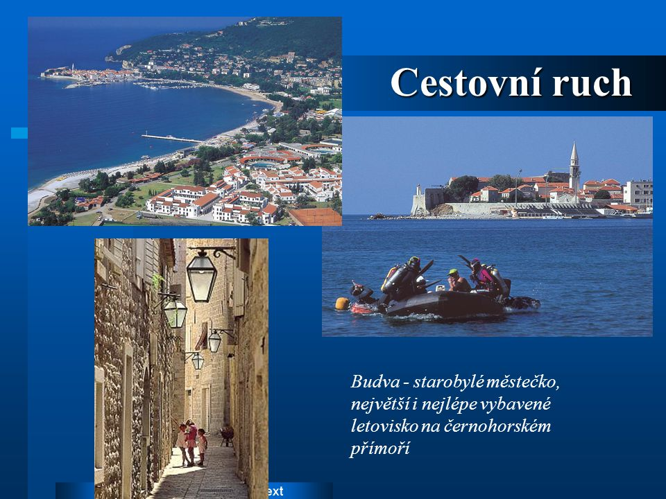 Cestovní ruch Budva - starobylé městečko, největší i nejlépe vybavené letovisko na černohorském přímoří.