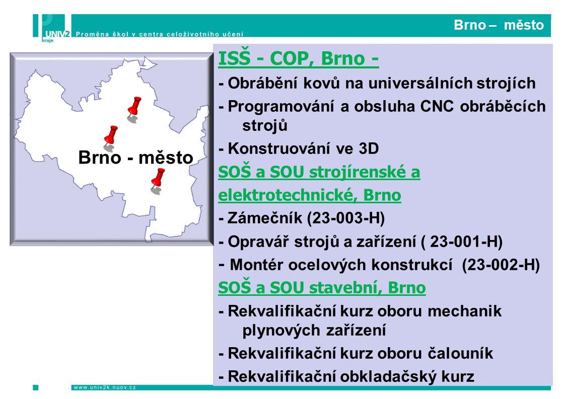 ISŠ - COP, Brno - Brno - město