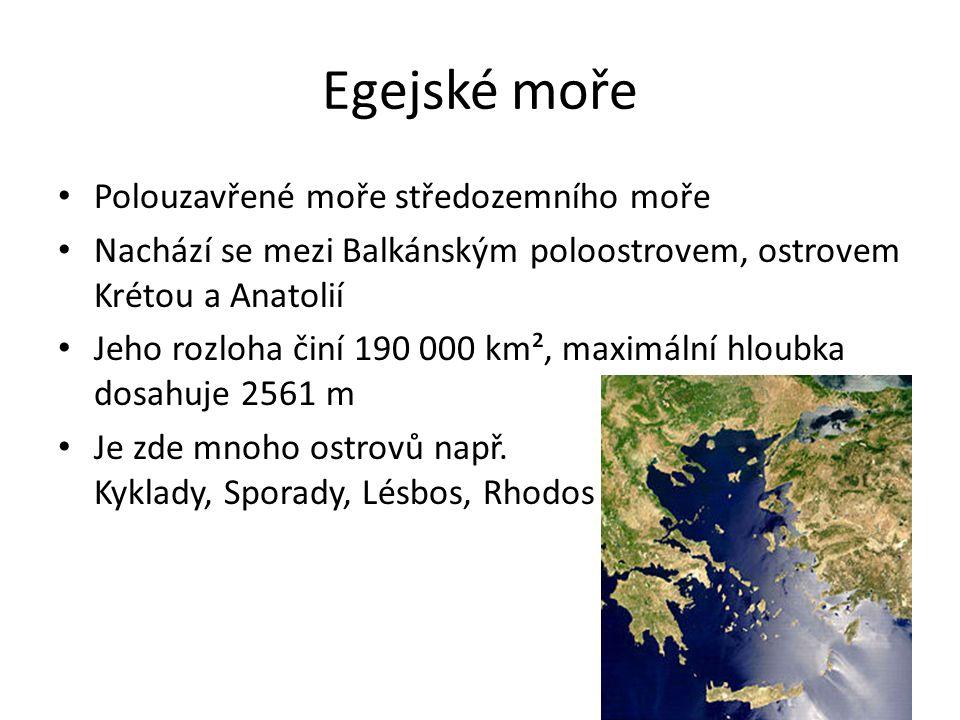 Egejské moře Polouzavřené moře středozemního moře