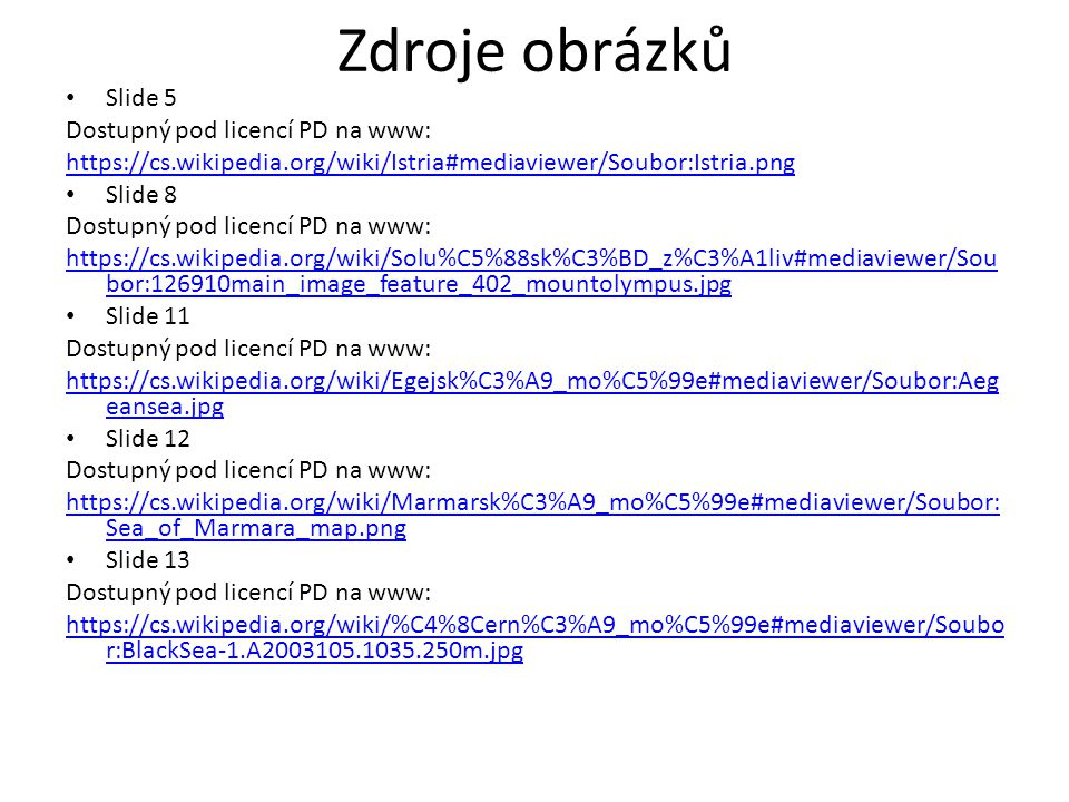 Zdroje obrázků Slide 5 Dostupný pod licencí PD na www: