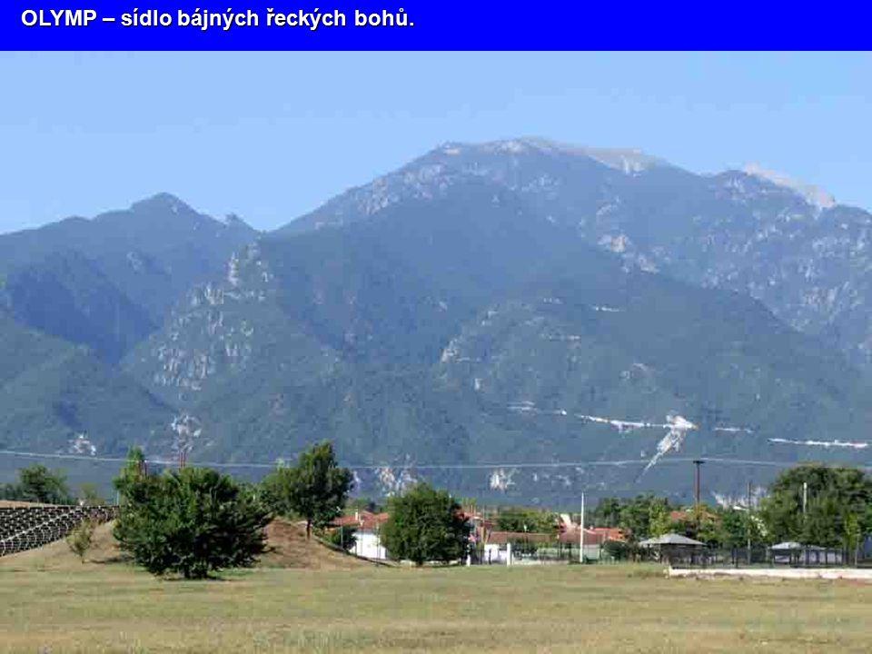 OLYMP – sídlo bájných řeckých bohů.