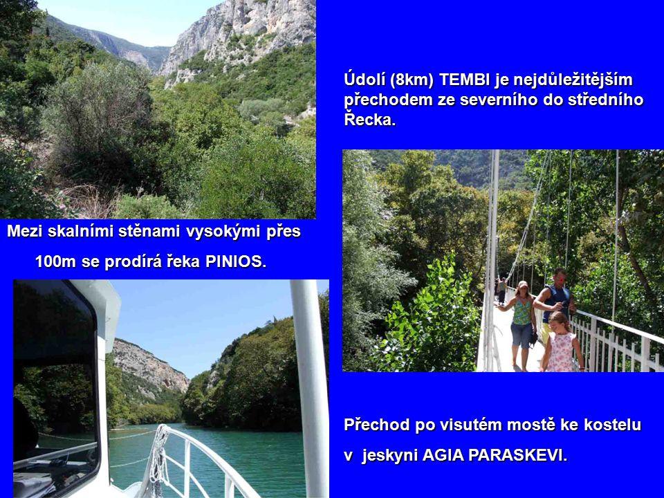 Údolí (8km) TEMBI je nejdůležitějším přechodem ze severního do středního Řecka.