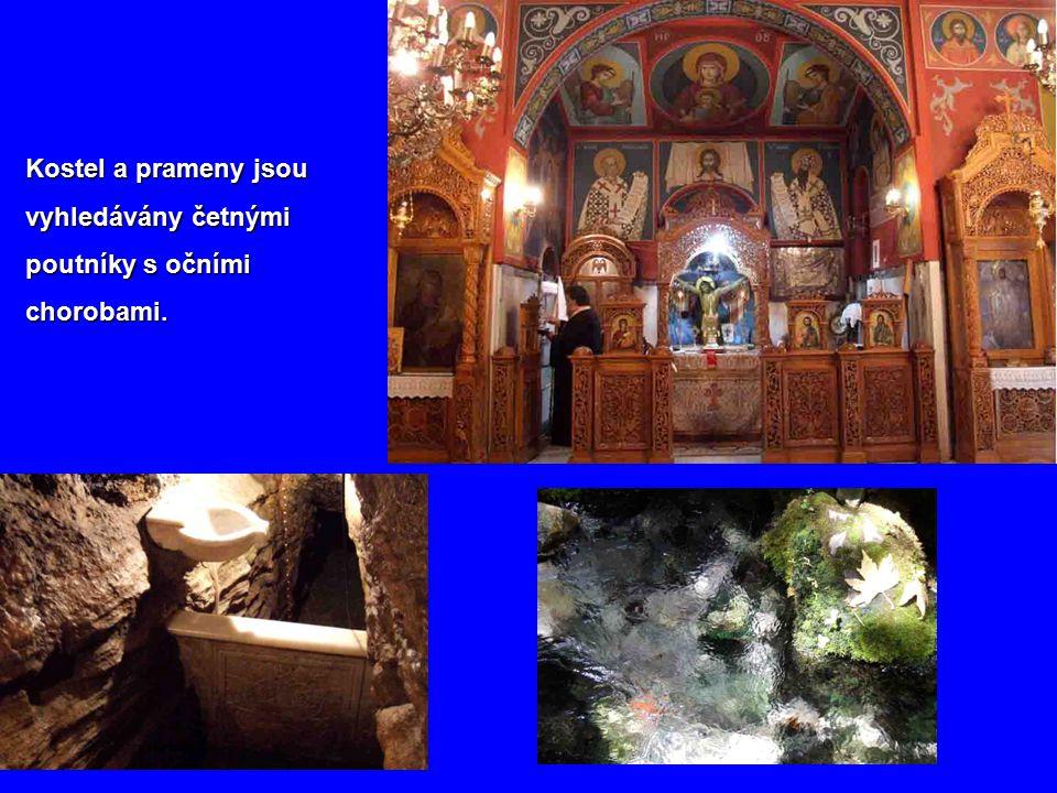 Kostel a prameny jsou vyhledávány četnými poutníky s očními chorobami.