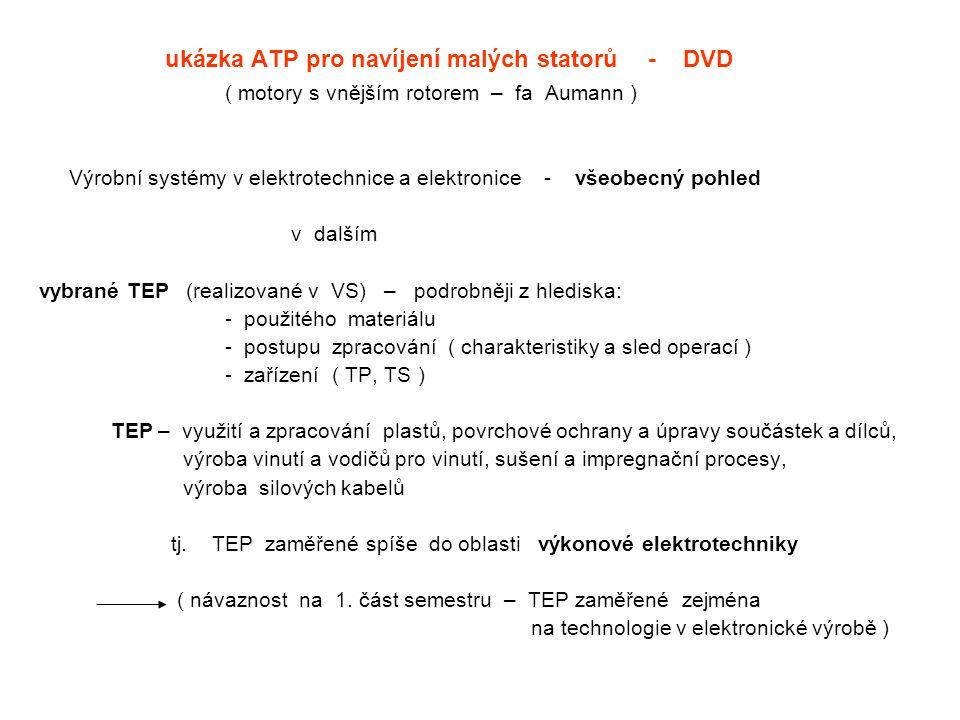 ukázka ATP pro navíjení malých statorů - DVD