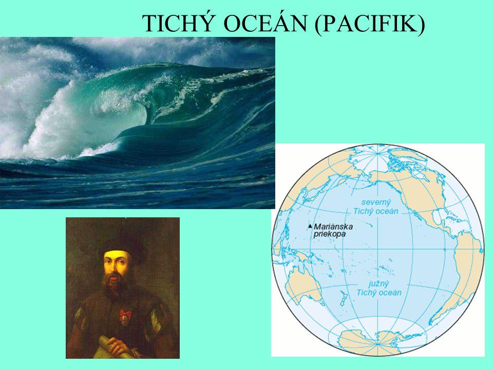 TICHÝ OCEÁN (PACIFIK)