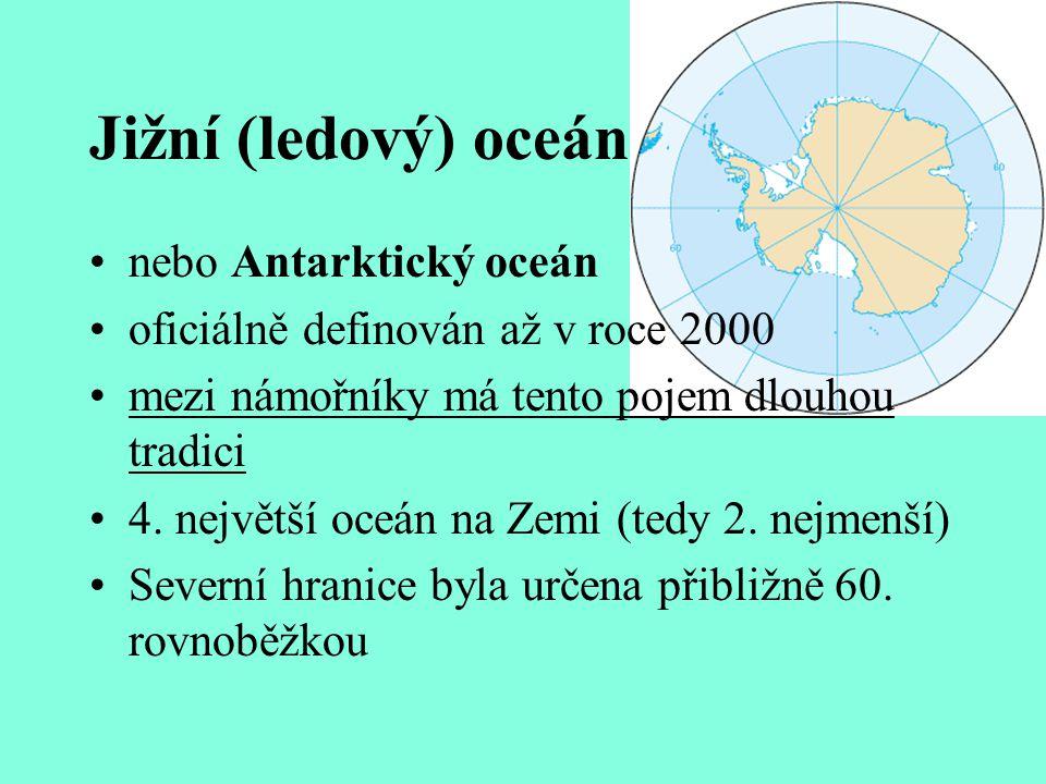 Jižní (ledový) oceán nebo Antarktický oceán
