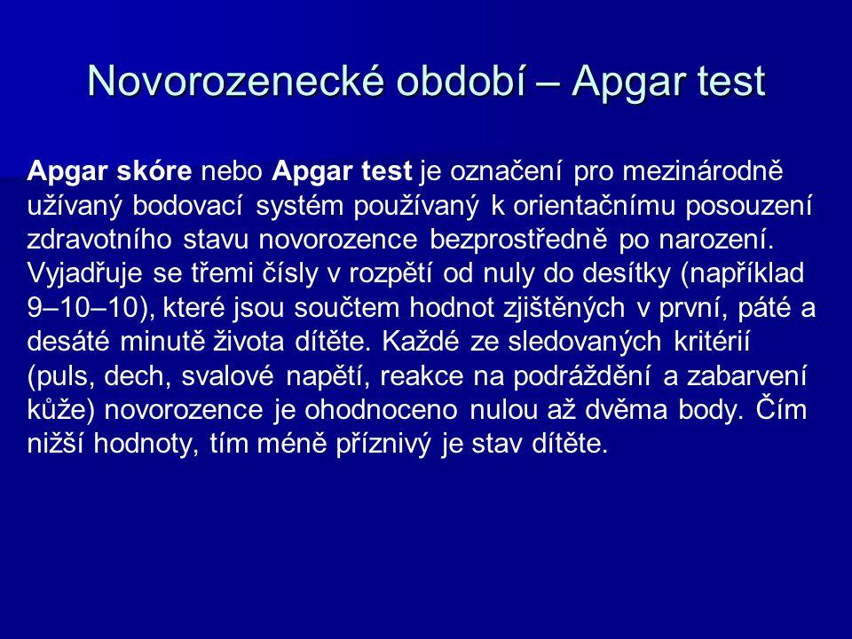 Novorozenecké období – Apgar test