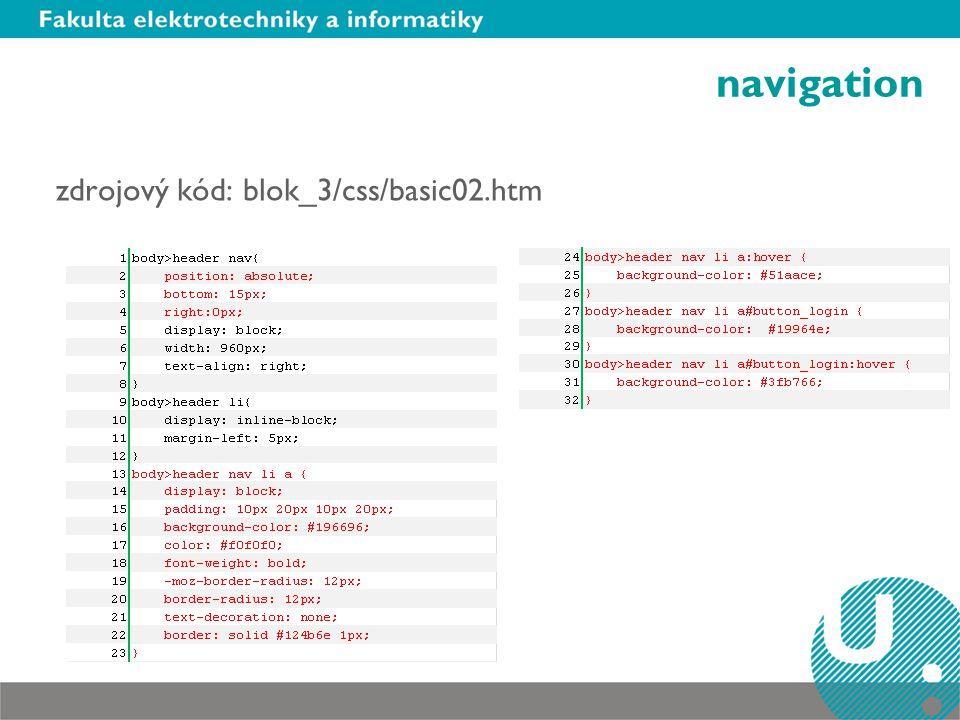 navigation zdrojový kód: blok_3/css/basic02.htm