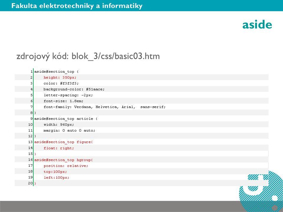 aside zdrojový kód: blok_3/css/basic03.htm