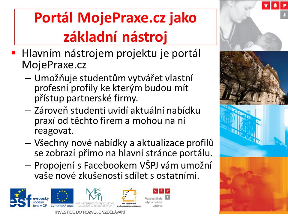 Portál MojePraxe.cz jako základní nástroj