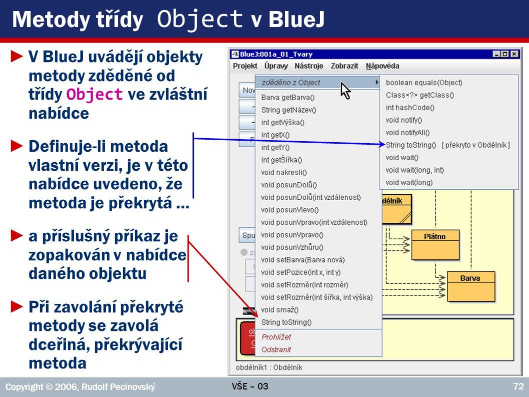 Metody třídy Object v BlueJ