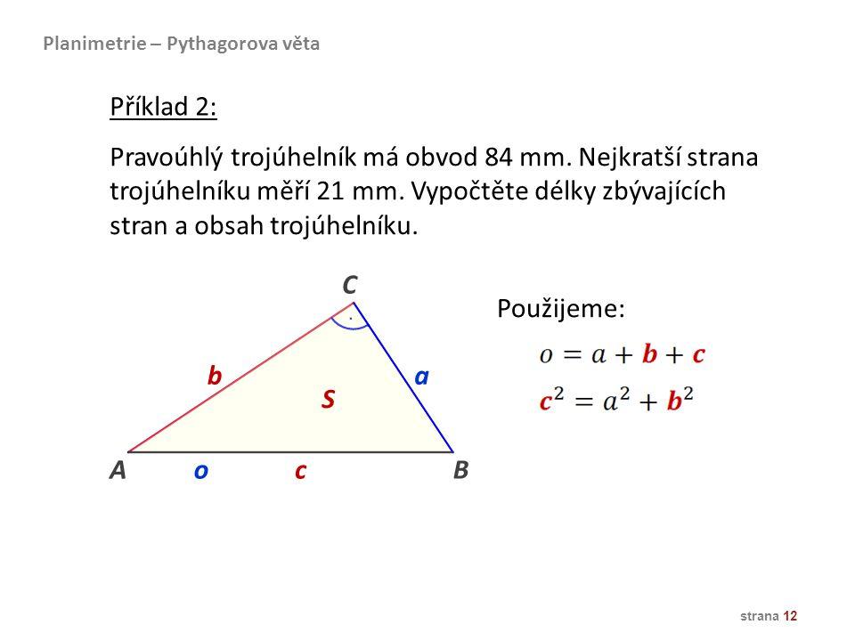 stran a obsah trojúhelníku.