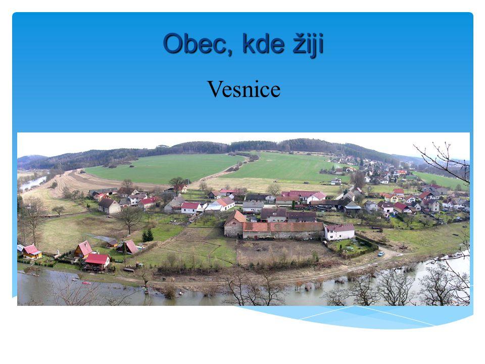 Obec, kde žiji Vesnice