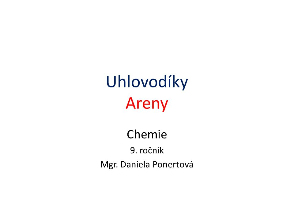Chemie 9. ročník Mgr. Daniela Ponertová