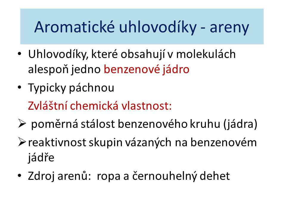Aromatické uhlovodíky - areny