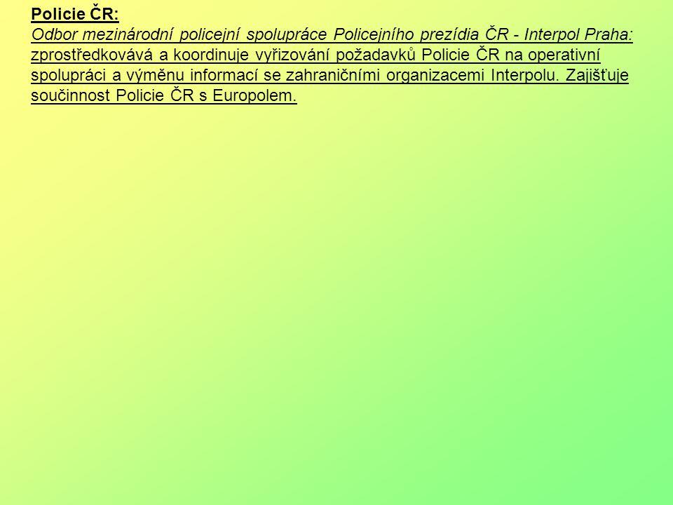 Policie ČR: Odbor mezinárodní policejní spolupráce Policejního prezídia ČR - Interpol Praha: