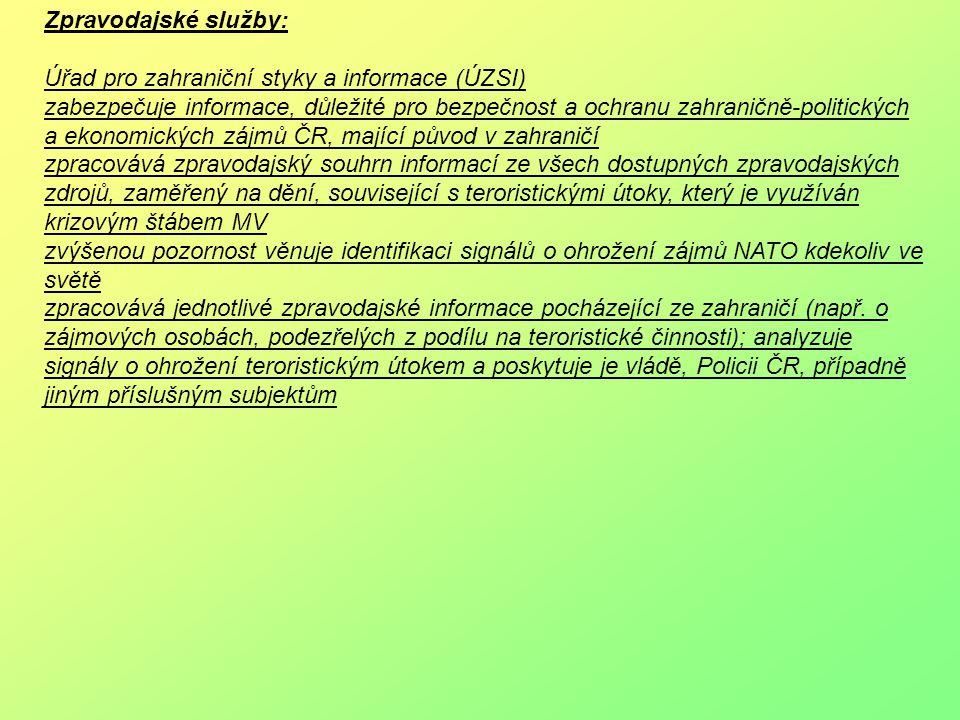 Zpravodajské služby: Úřad pro zahraniční styky a informace (ÚZSI)
