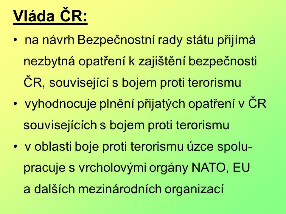 Vláda ČR: na návrh Bezpečnostní rady státu přijímá