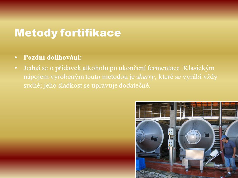 Metody fortifikace Pozdní dolihování: